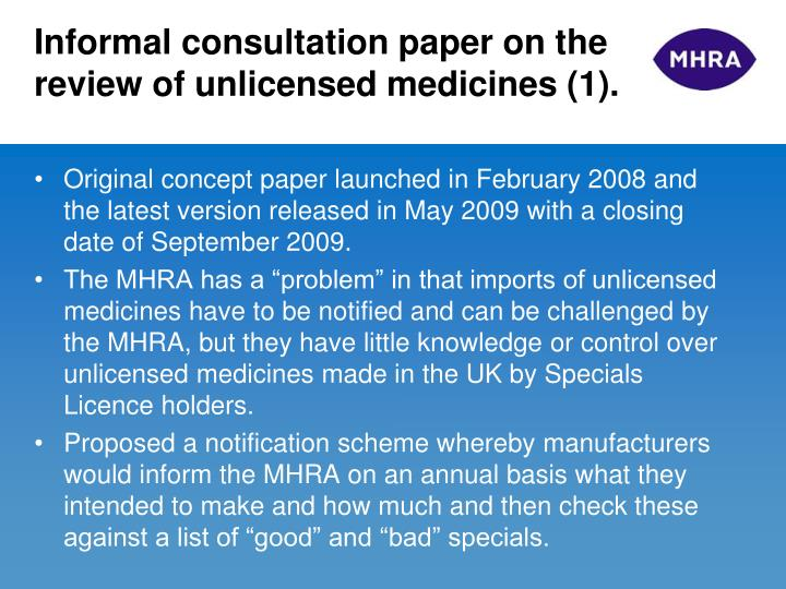 Informal consultation paper on the review of unlicensed medicines 1