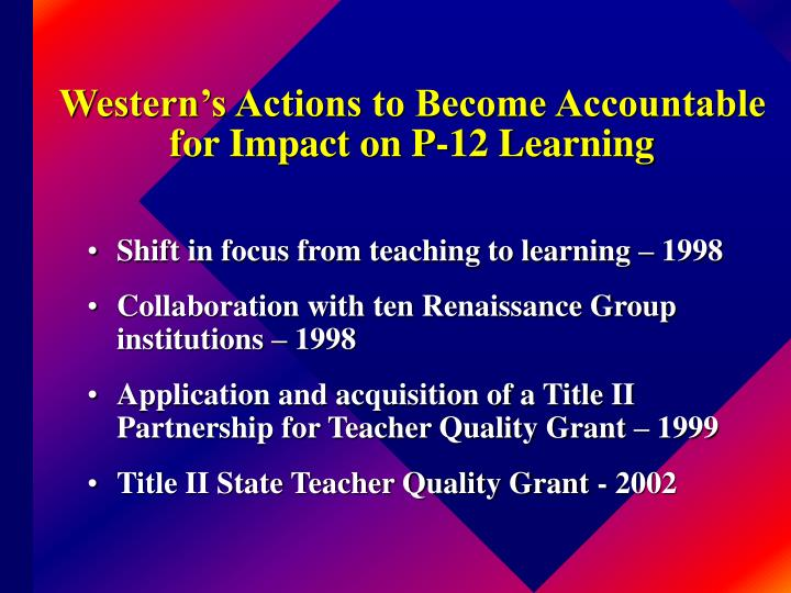 Western s actions to become accountable for impact on p 12 learning