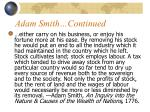 adam smith continued