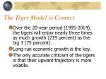 the tiger model is correct