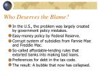 who deserves the blame