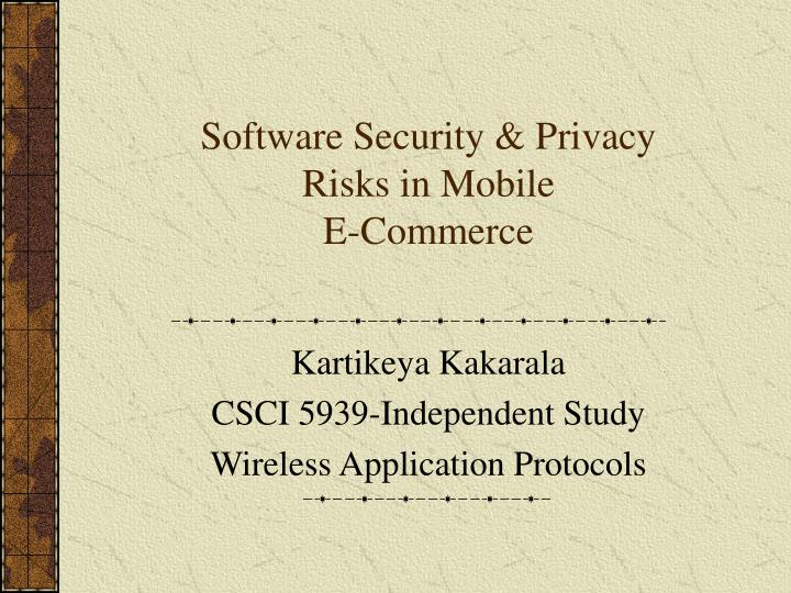 software security privacy risks in mobile e commerce