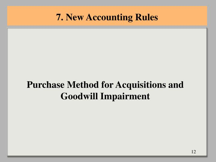 7. New Accounting Rules