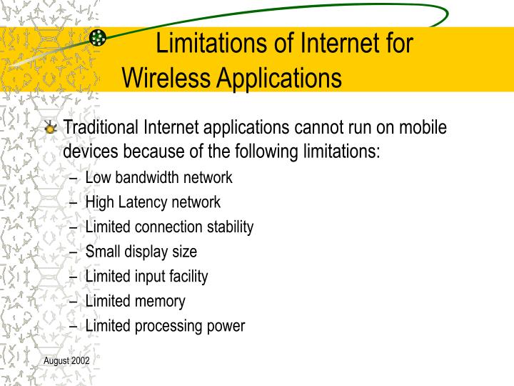 Limitations of Internet for Wireless Applications