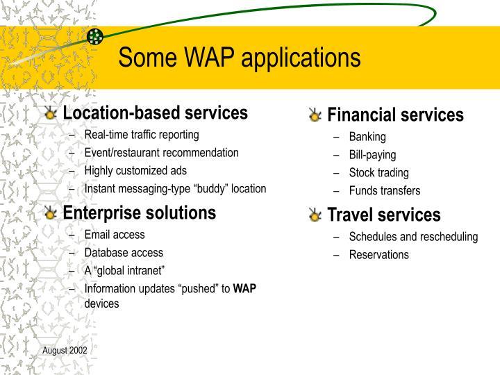 Some WAP applications
