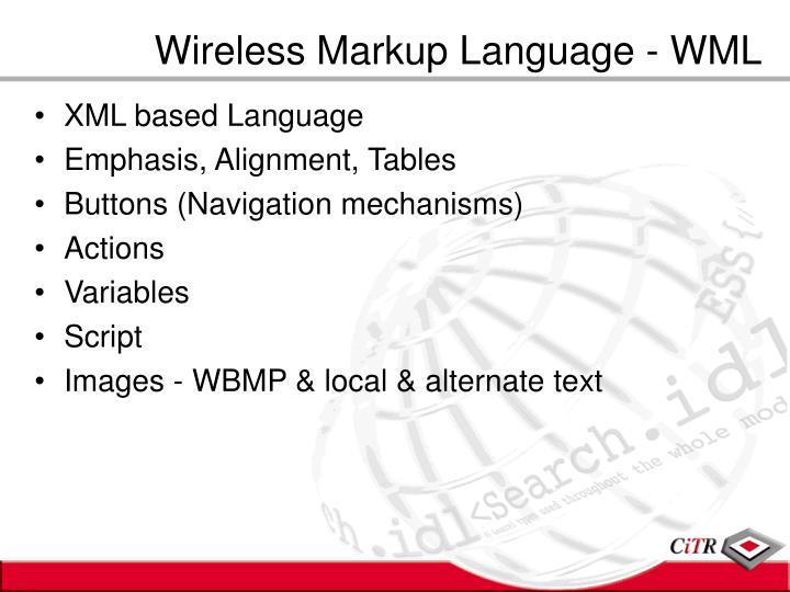 Wireless Markup Language - WML