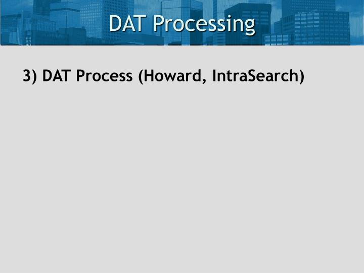 DAT Processing
