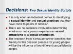 decisions two sexual identity scripts