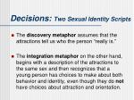decisions two sexual identity scripts4
