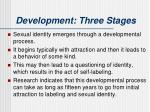 development three stages