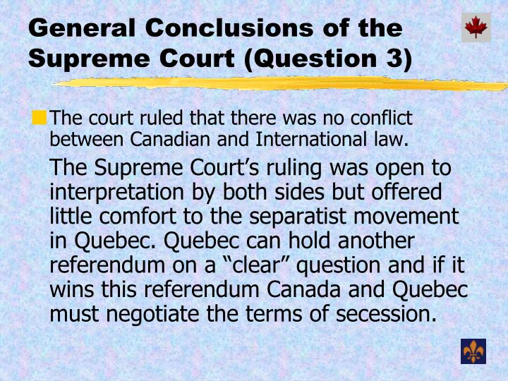 General Conclusions of the Supreme Court (Question 3)