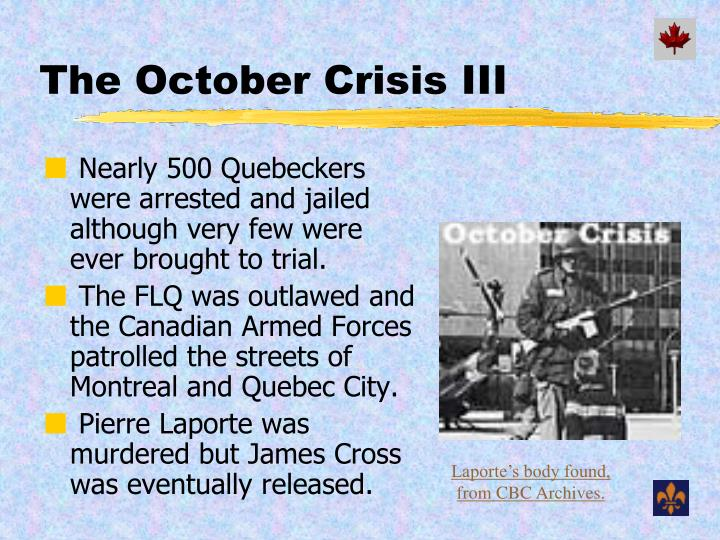 The October Crisis III