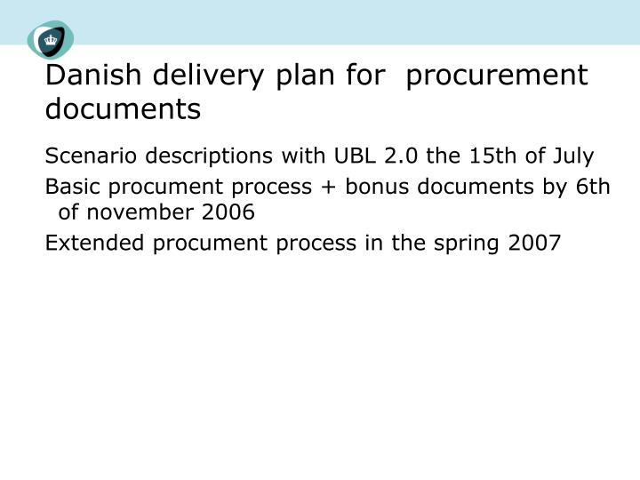 Danish delivery plan for  procurement documents