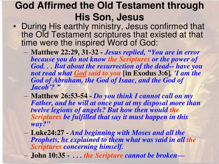 God Affirmed the Old Testament through His Son, Jesus