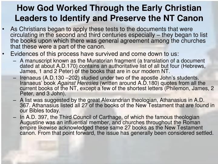 How God Worked Through the Early Christian Leaders to Identify and Preserve the NT Canon