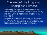the web of life program funding and purpose