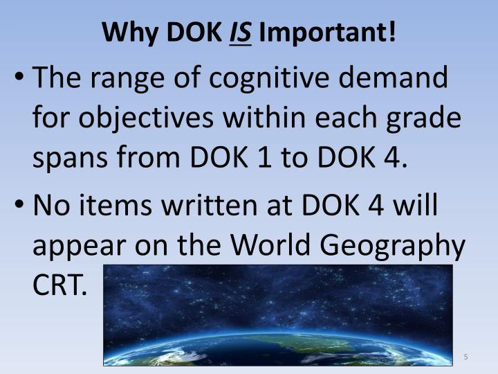 Why DOK