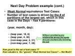 next day problem example cont