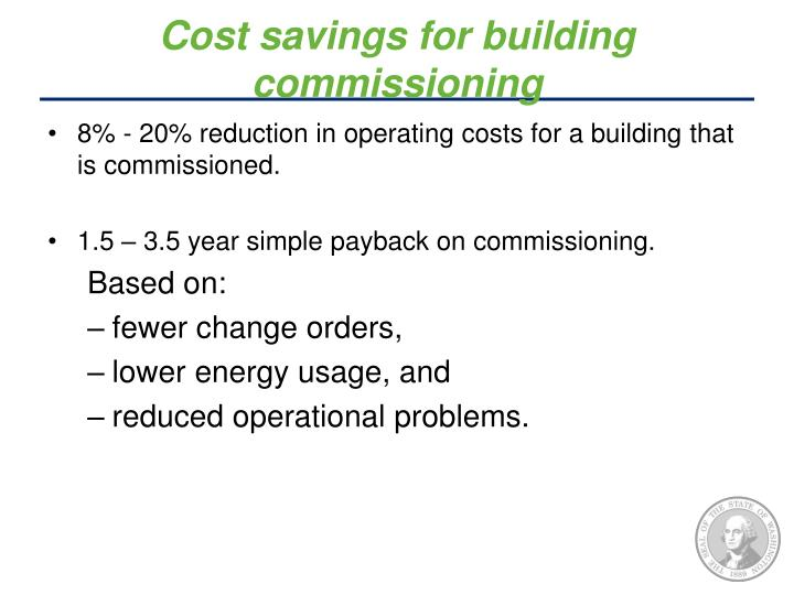 Cost savings for building commissioning