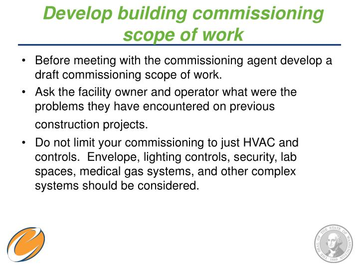 Develop building commissioning scope of work