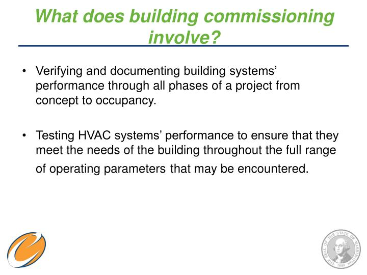 What does building commissioning involve?