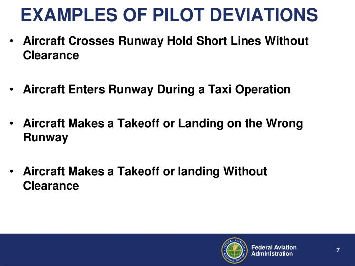 EXAMPLES OF PILOT DEVIATIONS