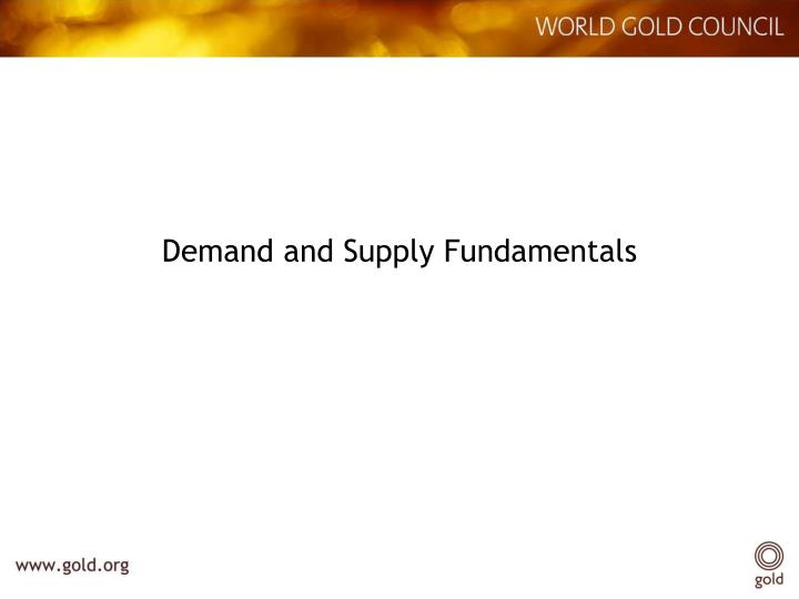 Demand and Supply Fundamentals