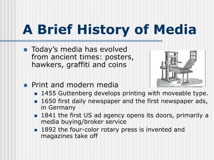A brief history of media