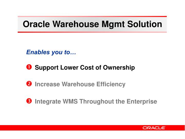 Oracle Warehouse Mgmt Solution