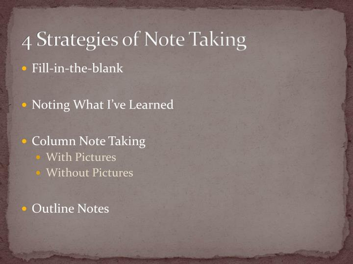 4 Strategies of Note Taking
