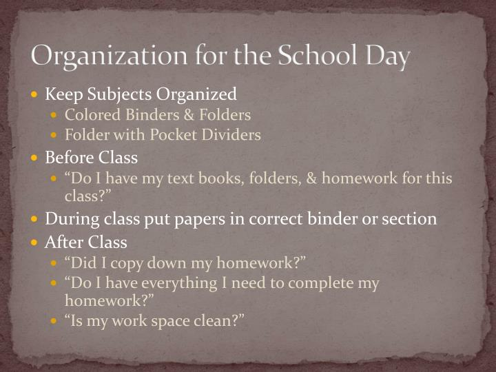 Organization for the School Day
