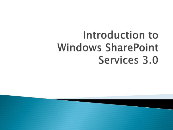 introduction to windows sharepoint services 3 0 n.