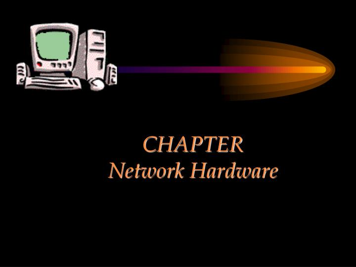 chapter network hardware n.