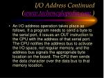 i o address continued www techencylopedia com