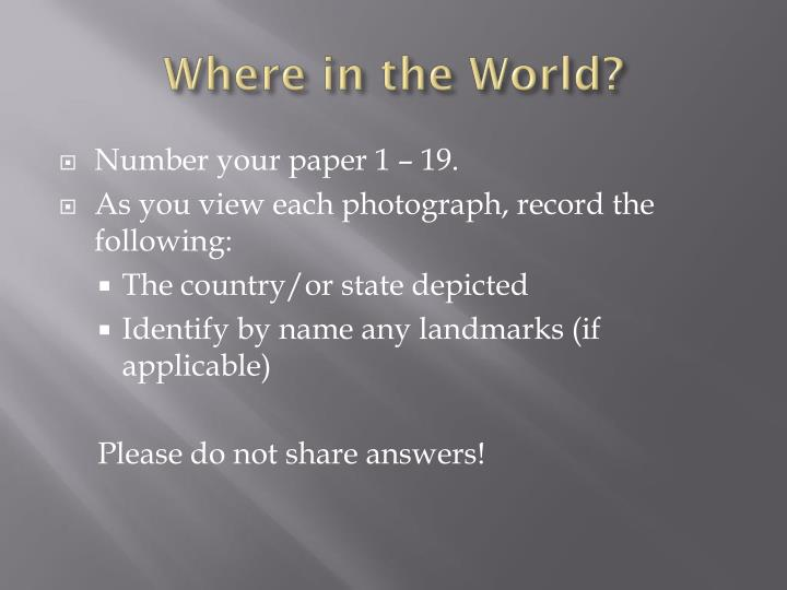 Where in the world1