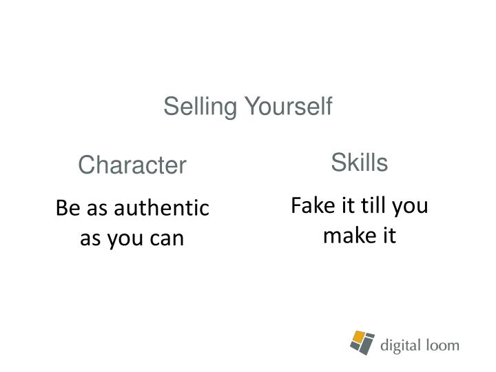 Selling Yourself