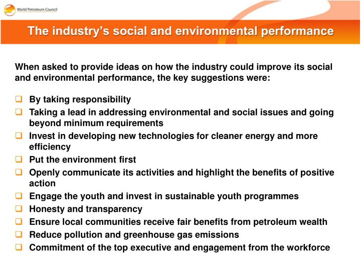 The industry's social and environmental performance