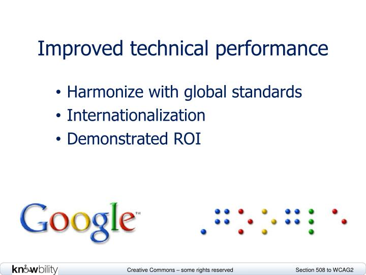 Improved technical performance
