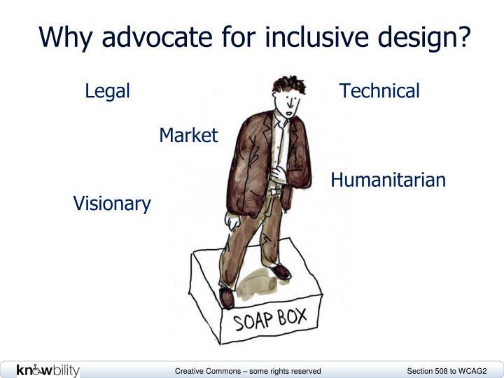 Why advocate for inclusive design?