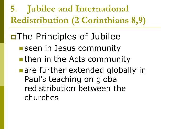 5.Jubilee and International Redistribution (2 Corinthians 8,9)