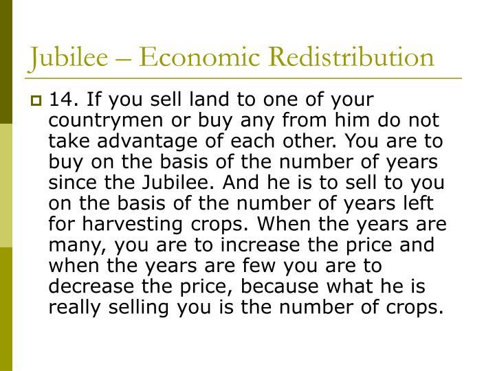 Jubilee – Economic Redistribution
