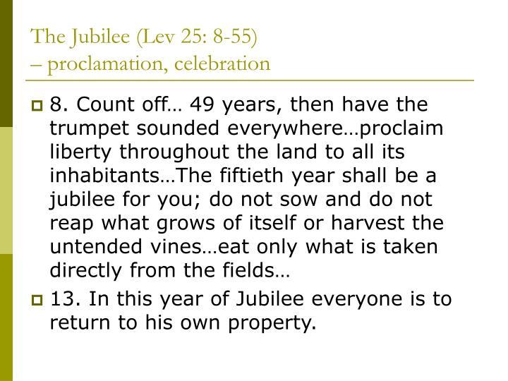 The jubilee lev 25 8 55 proclamation celebration