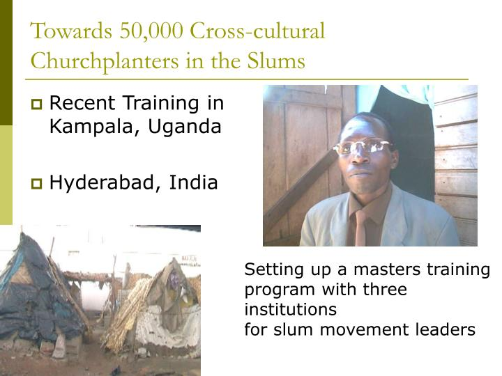 Towards 50,000 Cross-cultural Churchplanters in the Slums
