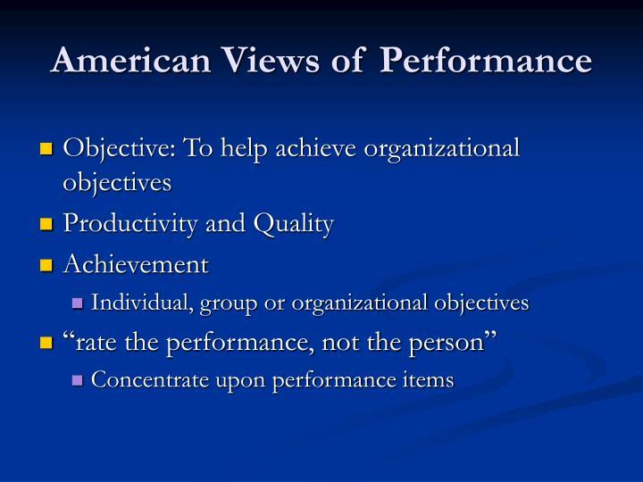 American Views of Performance