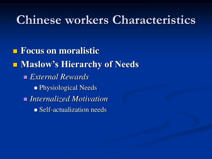 Chinese workers Characteristics