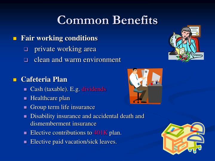 Common Benefits