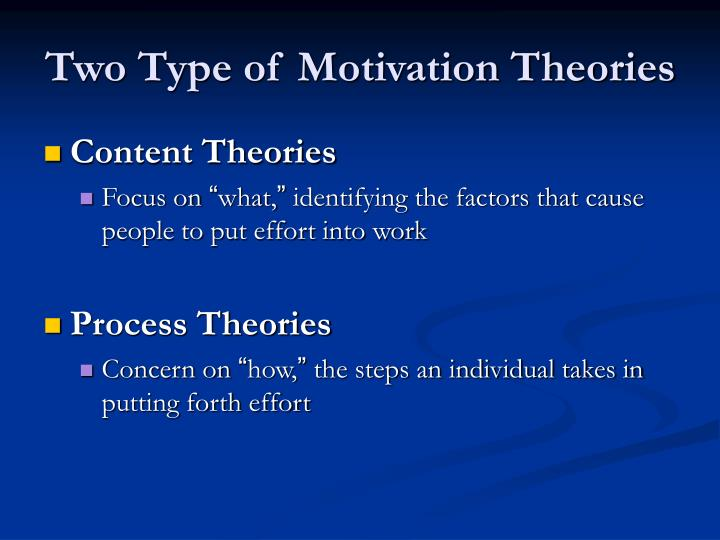 Two Type of Motivation Theories