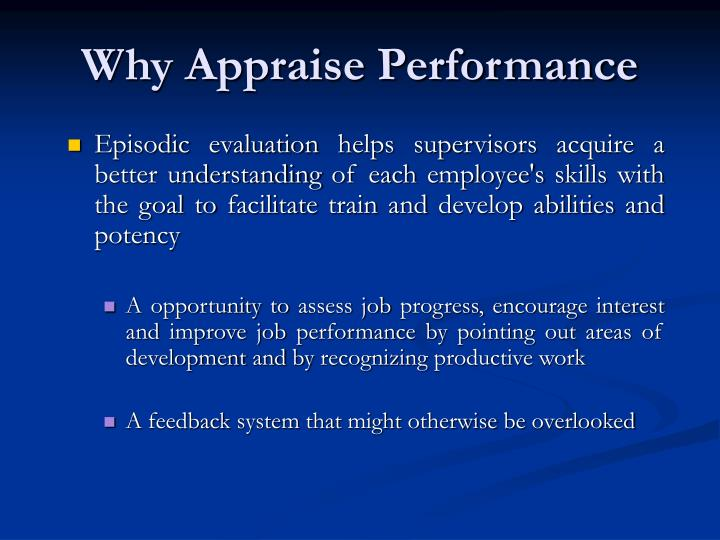 Why Appraise Performance