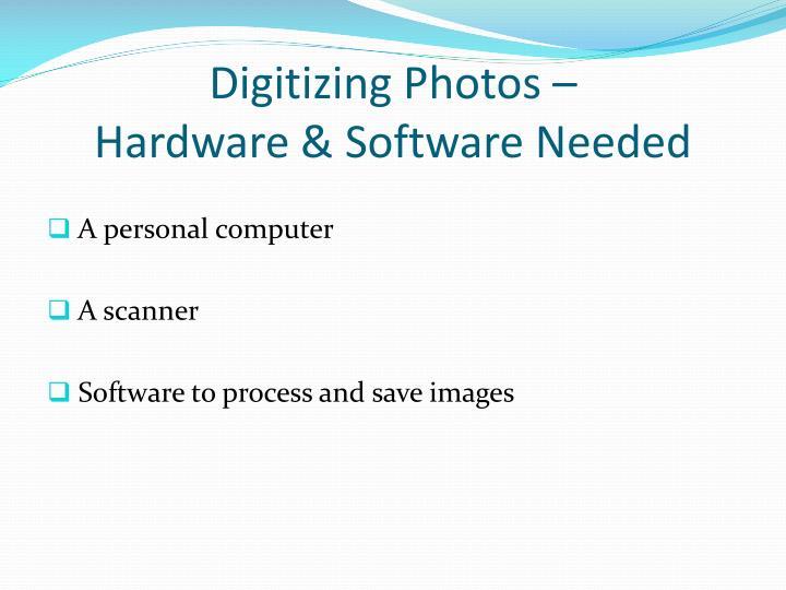 Digitizing Photos –