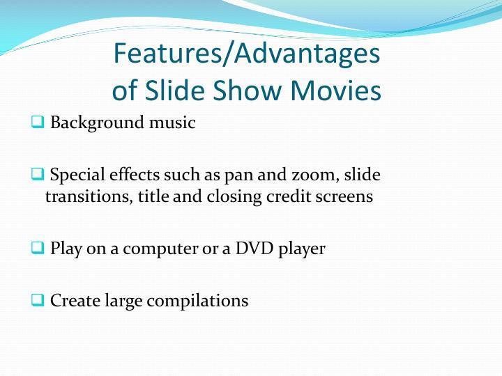 Features/Advantages